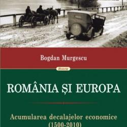 Romania si Europa. Acumularea decalajelor economice