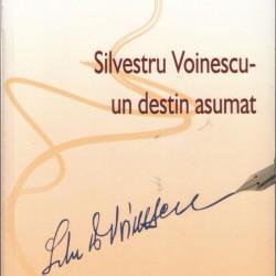 Silvestru Voinescu - Un Destin Asumat