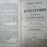 PETIT ATLAS COMPLET D'ANATOMIE DESCRIPTIVE DU CORP HUMAIN, Paris, 1852