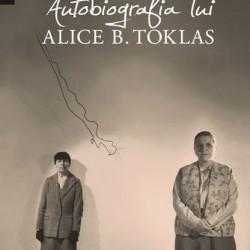 Autobiografia lui Alice B. Toklas – Gertrude Stein