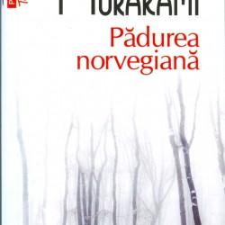 Pădurea norvegiană – Haruki Murkami