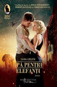 Apă pentru elefanţi - Sara Gruen