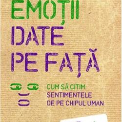 Emoţii date pe faţă – Paul Ekman