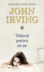 Văduvă pentru un an – John Irving