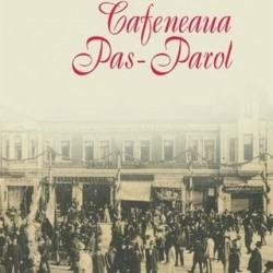 Cafeneaua Pas-Parol – Matei Visniec
