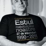 Estul naivităților noastre – Gabriel Liiceanu