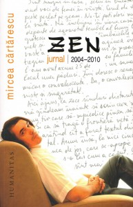 Zen. Jurnal 2004-2010 , Mircea Cărtărecu