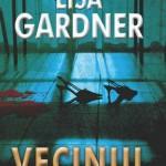 Vecinul. Lisa Gardner