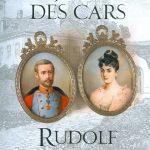 Jean-Des-Cars__Rudolf-de-Habsburg-si-secretele-de-la-Mayerling__606-793-297-3-785334349920