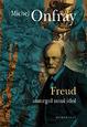 Freud. Amurgul unui idol,  Michel Onfray