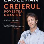 creierul-povestea-noastra-david-eagleman-humanitas-2018